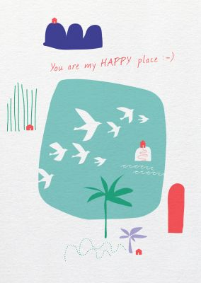 Say it »you are my happy place«